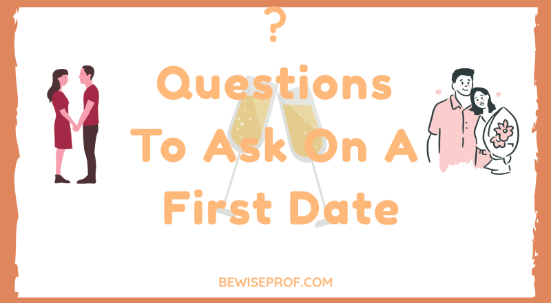 Questions To Ask On A First Date
