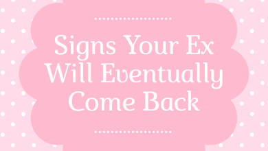 Photo of Signs Your Ex Will Eventually Come Back