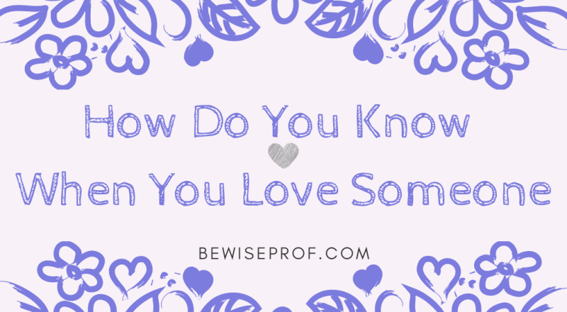 how do you know when you love someone