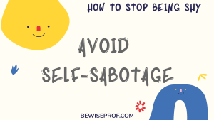 Avoid Self Sabotage