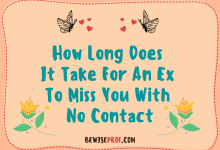 Photo of How Long Does It Take For An Ex To Miss You With No Contact