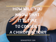 How Will You Know That it is Time to Consult a Chiropractor_