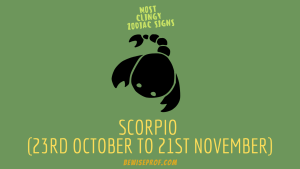 Scorpio (23rd October to 21st November)