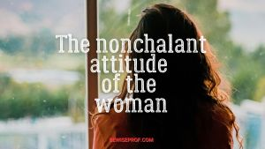 The nonchalant attitude of the woman