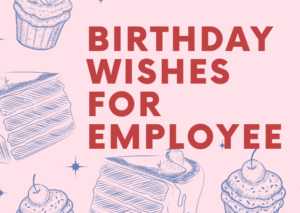 Birthday wishes for employee