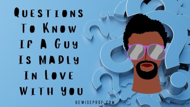 Photo of Questions To Know If A Guy Is Madly In Love With You