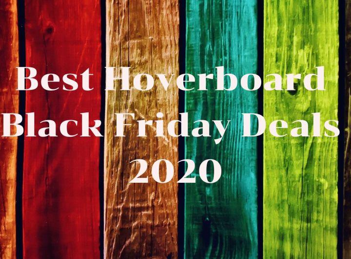 Best hoverboard Black Friday deals 2020