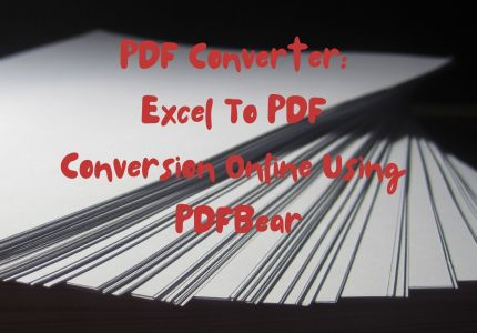 PDF Converter: Excel To PDF Conversion Online Using PDFBear