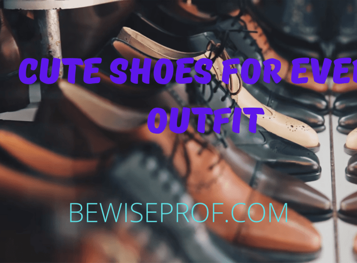 Cute Shoes for Every Outfit