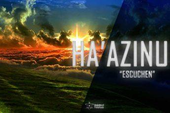53. HA'AZINU – ESCUCHEN