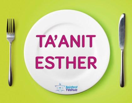 TA'ANIT ESTER, ¿Cúal es el significado del ayuno de Ester?