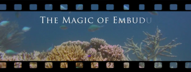 The Magic of Embudu