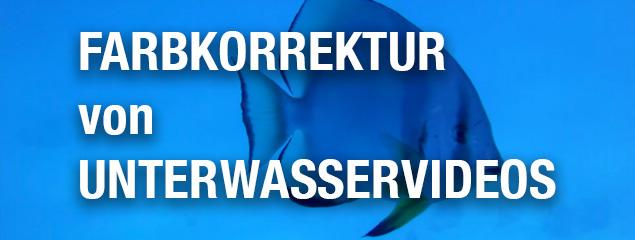Farbkorrektur Unterwasserfilm