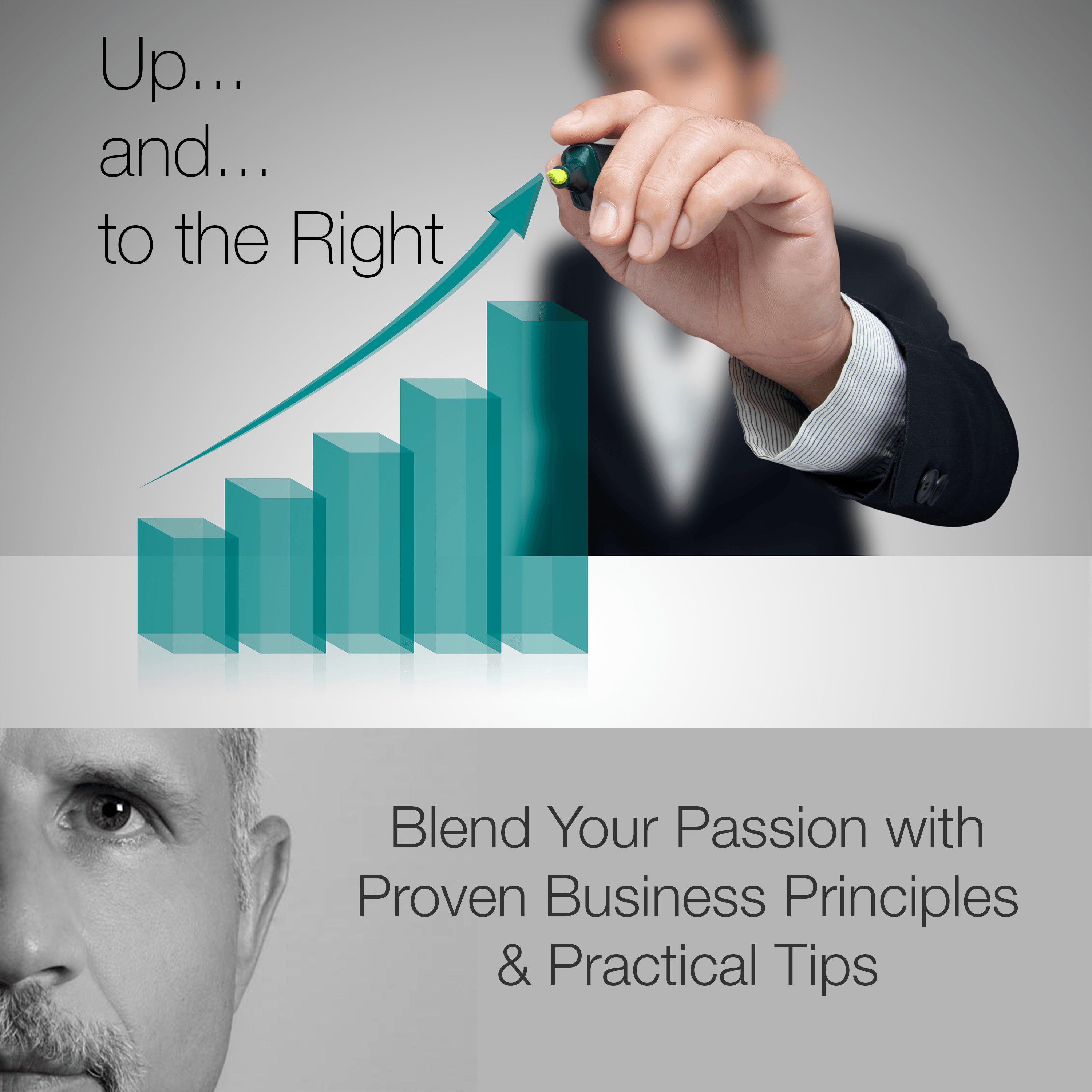 Small Business Podcast | Up and to the Right | Cover Art