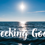 Seeking God: An Unlimited Love