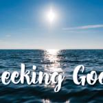 Seeking God: An Unlimited Love