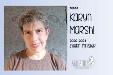Meet Karyn! 2020-21 Intern Minister