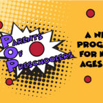 POP: Parents of Preschoolers