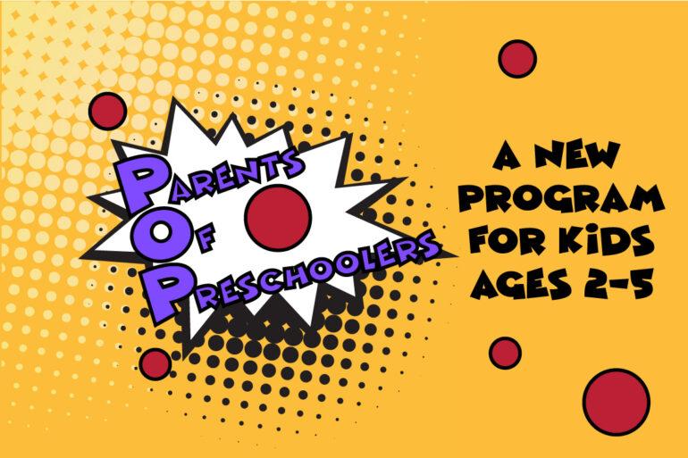 POP: Parents of Preschoolers