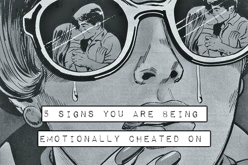 5 Signs You Are Being Emotionally Cheated On And It's Time