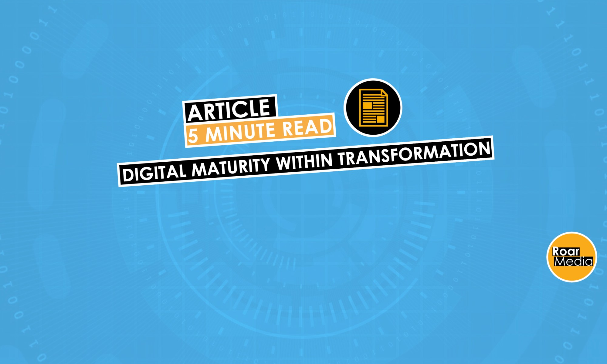 Digital maturity as a key to successful Digital Transformation