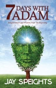 7 Days With Adam, Non-Fiction, Spiritual