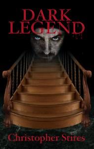 Dark Legend, Fiction, Horror, Dark Fantasy