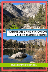 Robinson Lake via Onion Valley: Inyo National Forest