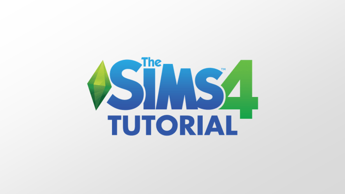 The Sims 4 Tutorial