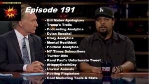 Beyond Social Media - Bill Maher Apologizes - Episode 191