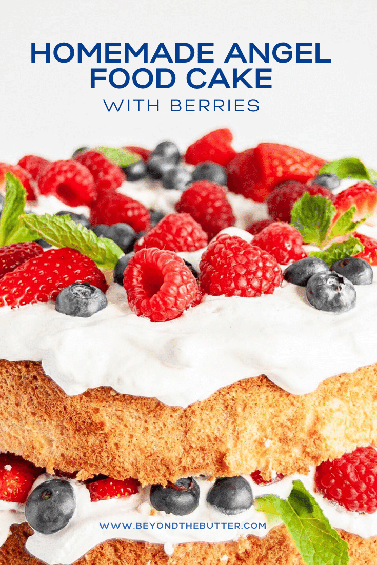Close up image of Angel Food Cake with Berries | All Images © Beyond the Butter™