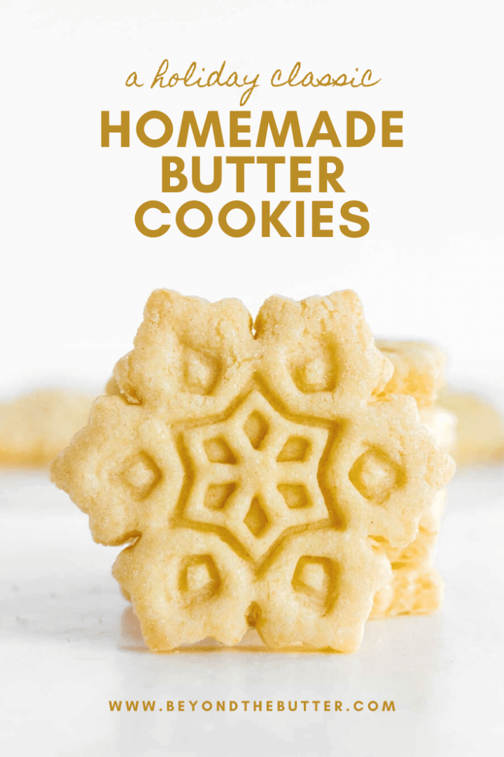 Pinterest image of homemade butter cookies stacked | © Beyond the Butter™