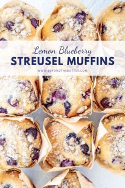 Lemon Blueberry Streusel Muffins | Pinterest Cover for Lemon Blueberry Streusel Muffins, Overhead Photo of Lemon Blueberry Streusel Muffins | Image and Copyright Info: © Beyond the Butter, LLC