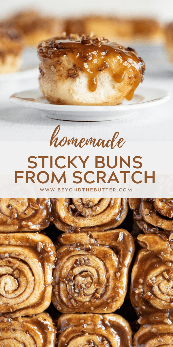 Pinterest image of Homemade Sticky Buns from Scratch | All Images © Beyond the Butter™
