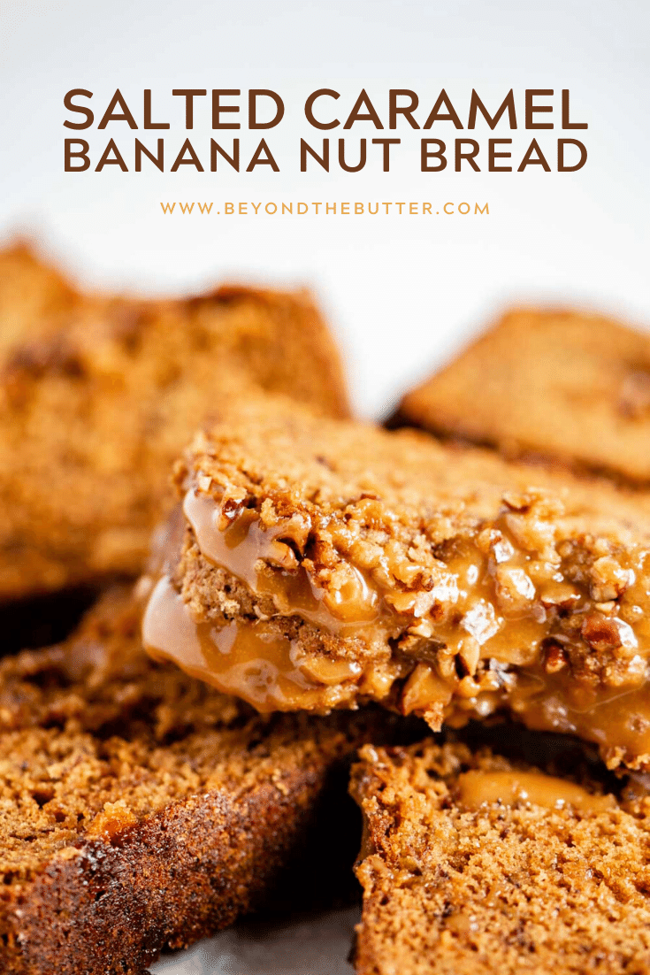 Pinterest image of banana nut bread   All Images © Beyond the Butter™