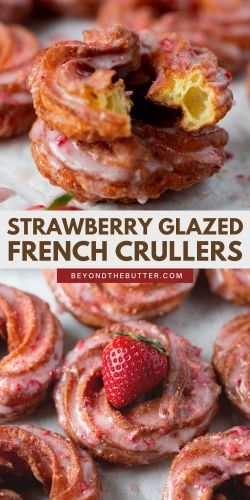Pinterest images of strawberry glazed french crullers from BeyondtheButter.com | © Beyond the Butter®