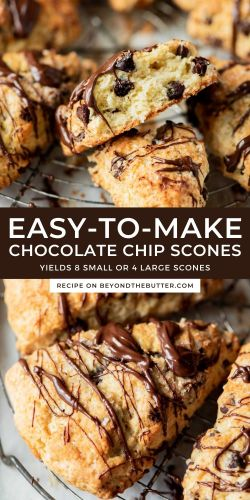 Images of homemade chocolate chip scones from BeyondtheButter.com   © Beyond the Butter®