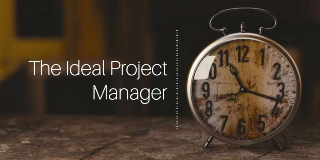 ideal project manager