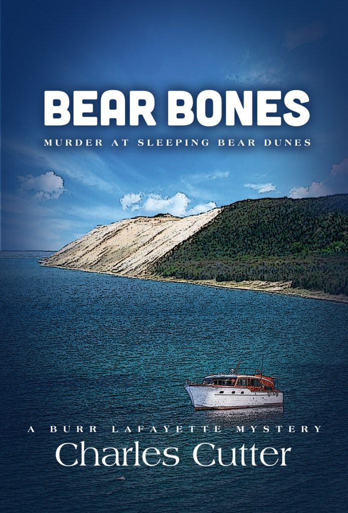 Charles Cutter New Book Bear Bones: Murder At Sleeping Bear Dunes.