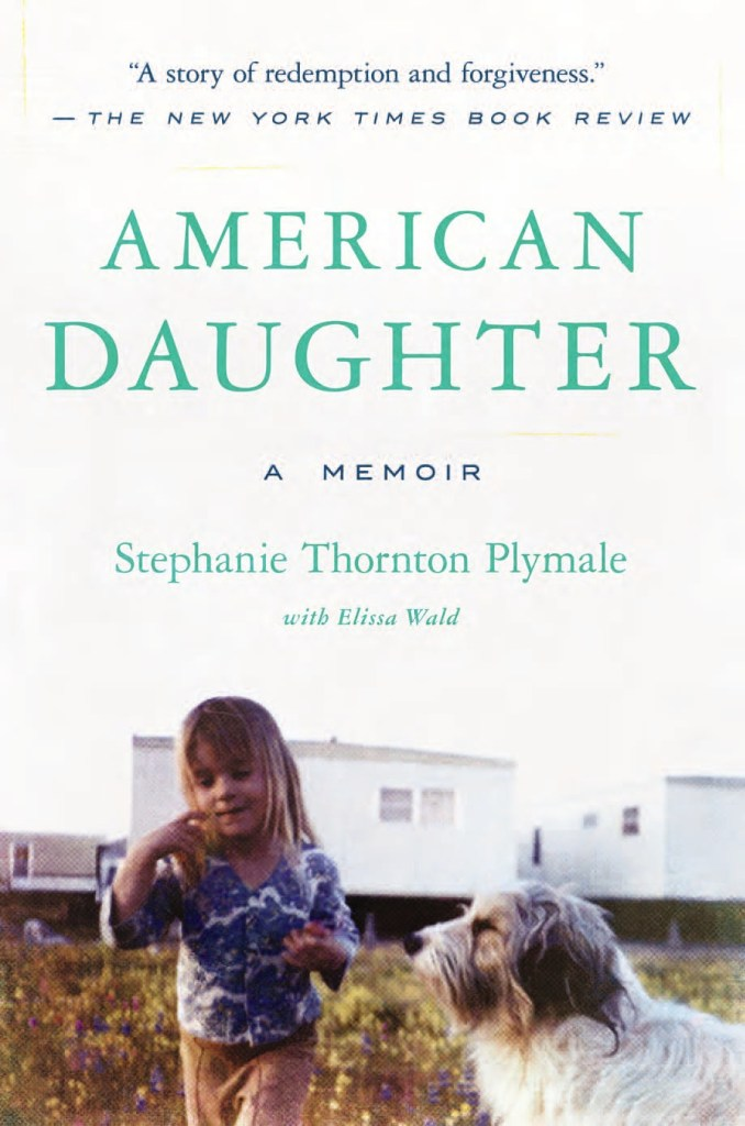 "Author of ""American Daughter"", Stephanie Thornton Plymale"