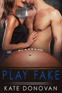 """Play Fake"" Kate Donovan"