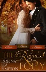 """""""The Rogue's Folly"""" Donna Lea Simpson"""