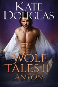 """Wolf Tales 11: Anton"" Kate Douglas"