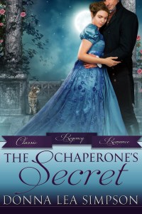 """The Chaperone's Secret"" Donna Lea Simpson"
