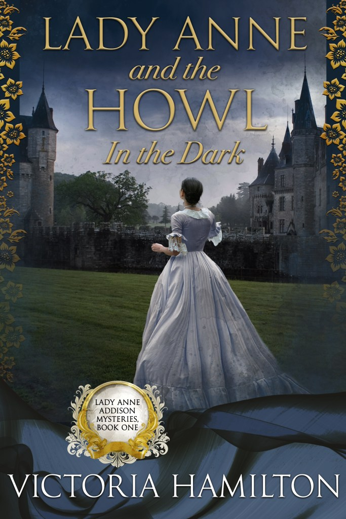 """""""Lady Anne and the Howl in the Dark"""" Victoria Hamilton"""