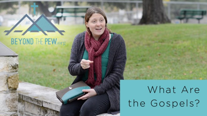 what are the gospels, beyond the pew