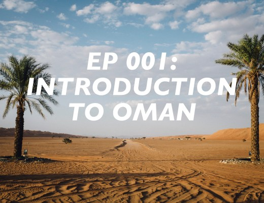 Oman Travel Podcast