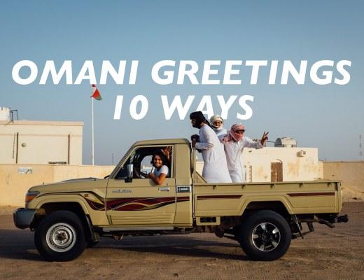 learn arabic in oman, Omani colloquial greetings