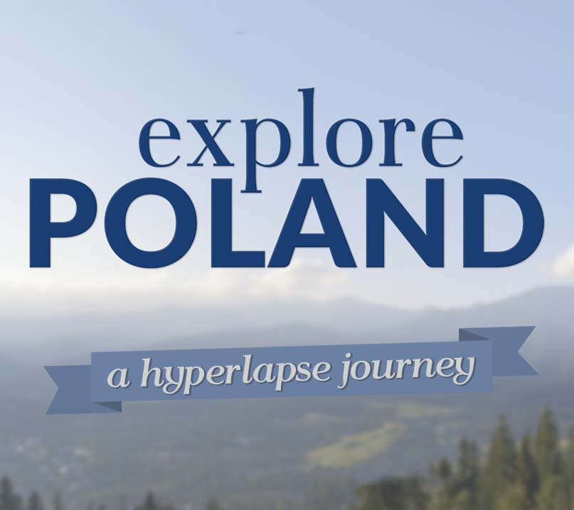 Explore Poland - a Hyperlapse Journey [MAKING OF]