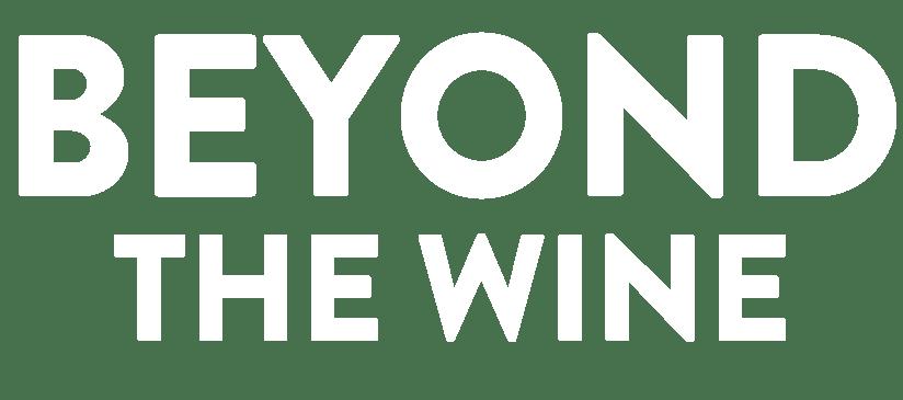 Beyond The Wine